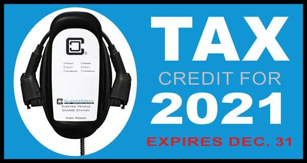 2021 EV Charging Station Tax Credit Expires Dec. 31 of 2021